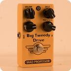 Mad Professor Big Tweedy Drive 2017