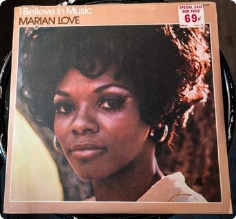 Marian Love I Believe In Music  A&r – Arl/7100/005 1971