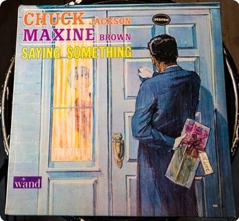 Chuck Jackson & Maxine Brown  Saying Something  Wand – Wds 669 1965