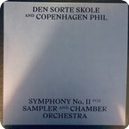 Den Sorte Skole And Copenhagen Phil-Symphony No. II For Sampler And Chamber Orchestra- Not On Label (Den Sorte Skole Self-released)-2018