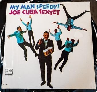 Joe Cuba Sextet My Man Speedy!  Barbaro   Tico Records – Lp 1161 1968