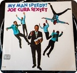 Joe Cuba Sextet-My Man Speedy!- Barbaro - Tico Records ‎– LP 1161-1968