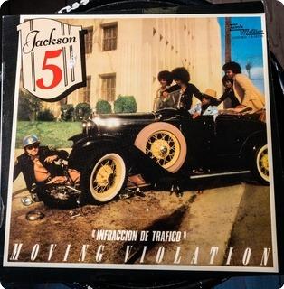 The Jackson 5  Infracción De Tráfico (moving Violation)  Tamla Motown – S 32726 1975