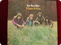 TEN YEARS AFTER A SPACE IN TIME Chrysalis CHR1001 1971