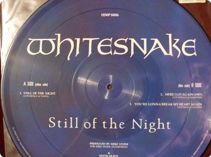 Whitesnake Still Of The Night   Picture Disc Emi / 12emip5606 1987