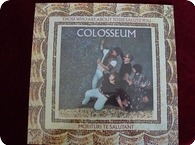 COLOSSEUM-Those Who About To Die Salute You-Bronze / 25857 ET-1983