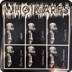 Various Who Cares  American Standard Records ‎– A 001 1981