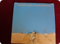 Terraced Garden-Melody & Menace- Melody And Menace Records ‎– CT 1956 -1982