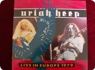 URIAH HEEP-LIVE IN EUROPE 1979- Raw Power ‎– RAWLP030 -1986