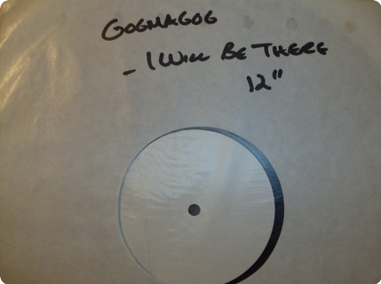 Gogmagog  I Will Be There    White Label, Test Pressing(12  Food For Thought Records ‎/ Yumt 109  1985