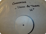 Gogmagog I Will Be There White Label Test Pressing12 Food For Thought Records YUMT 109 1985