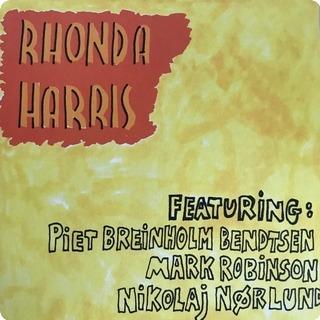 Rhonda Harris Rhonda Harris (colored) Wouldn't Waste Records / Wwr 07 2018