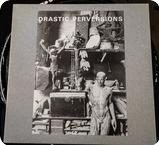 Various Drastic Perversions Inner X Musick XXX LP 2 1984