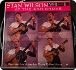 Stan Wilson Stan Wilson At The Ash Grove Verve Records MGV 2122 1959