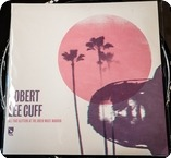 Robert Lee Cuff All That Glitters At The Green Waste Mansion Ooh Aah Records 2018