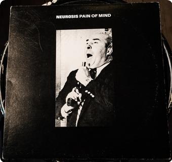 Neurosis Pain Of Mind  Alternative Tentacles – Virus 146 1994