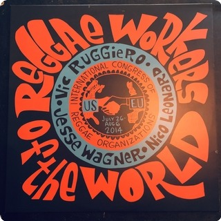 Reggae Workers Of The World Reggae Workers Of The World N/a 2015