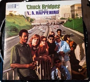 Chuck Bridges And The L.a. Happening Chuck Bridges And The L.a. Happening  Vault – Slp 132 1969