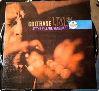 John Coltrane Live At The Village Vanguard  Impulse! – A 10 1963