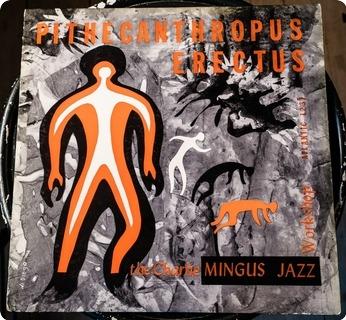 Charles Mingus Pithecanthropus Erectus  Atlantic – 1237 1960