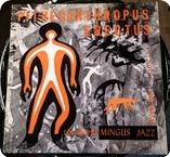 Charles Mingus-Pithecanthropus Erectus- Atlantic – 1237-1960