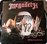Megadeth Killing Is My Business... And Business Is Good Combat MX 8015 1985