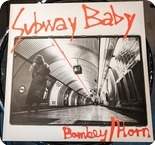 BombeyHorn Subway Baby Pick Up Records PULP 80306 1980