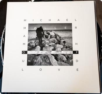 Michael Møller A Month Of Unrequited Love  Tigerspring 2011