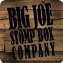 Big Joe Stompbox Company