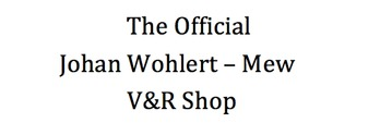 The Official Johan Wohlert - Mew V&R Shop